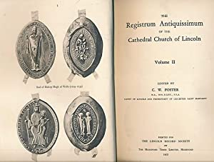 The Registrum Antiquissimum of the Cathedral Church of Lincoln. Volume II: Foster, C W [ed.[