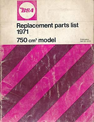 BSA Replacement Parts List 1971 750cm Model A75 Rocket: BSA