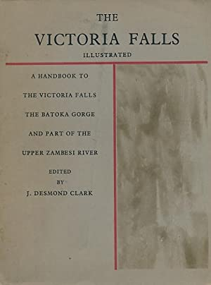 The Victoria Falls: A Handbook to the Victoria Falls, The Batoka Gorge and Part of the Zambesi ...