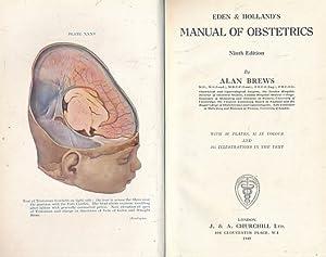 Eden & Holland's Manual of Obstetrics: Brews, Alan