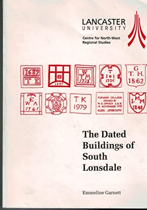 The Dated Buildings of South Lonsdale. Signed copy: Garnett, Emmeline