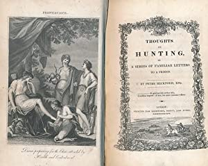 Thoughts on Hunting in a Series of Familiar Letters to a Friend: Beckford, Peter