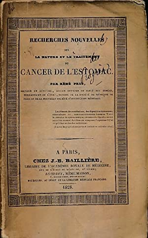 Recherches Nouvelles sur La Nature et Le Traitement du Cancer de L'Estomac: Prus, Réné