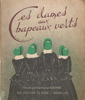 Les Dames Aux Chapeaux Verts: Acremant, Germaine (Touchet, Jacques [illustrator])