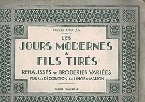Les Jours Modernes A Fils Tires. Rehausees De Broderies Variees Pour La Decoration Du Linge De ...