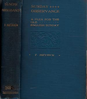 Sunday Observance. A Plea for the Old English Sunday: Meyrick, F