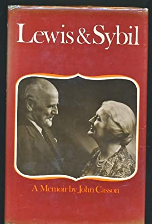 Lewis and Sybil: A Memoir. With signed letters: Casson, John