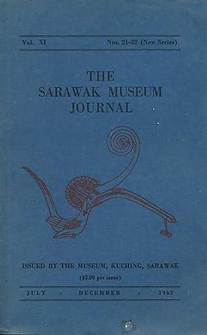The Sarawak Museum Journal. Vol. XI. Nos 21-22 [New Series]. July- December 1963: Harrison, Tom [ed...