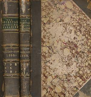 The Oriental Sporting Magazine. New Series. Volume III [3] 1868. Two Volume Set: The Oriental ...