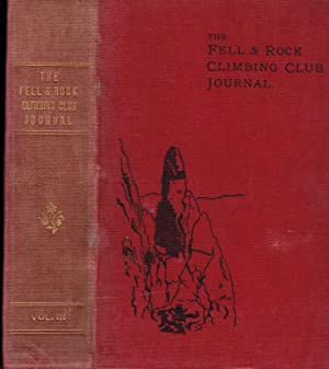 The Journal of the Fell and Rock Climbing Club of the English Lake District. Volume 3. 1913 - 1915:...