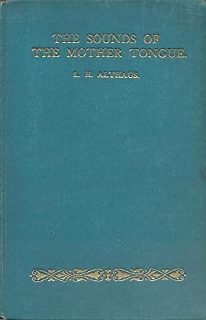 The Sounds of the Mother Tongue: Althaus, L H