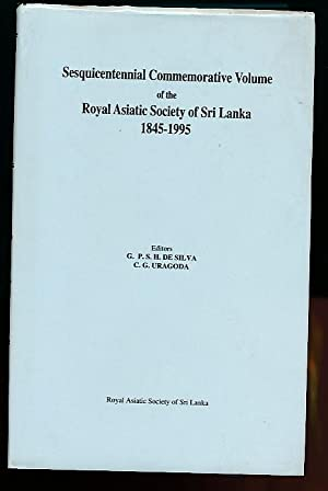 Sesquicentennial Commemorative Volume of the Royal Asiatic Society of Sri Lanka 1845 - 1995: de ...