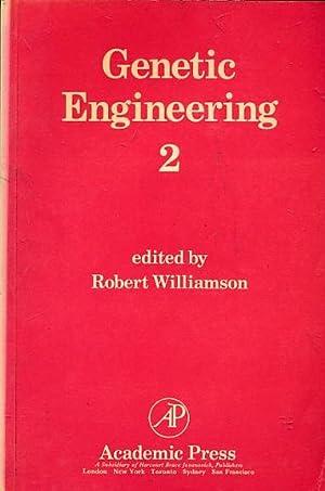 Genetic Engineering 2: Williamson, Robert [ed.]