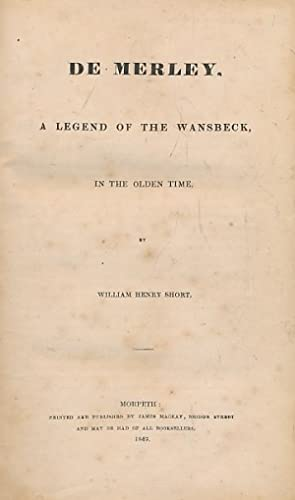 De Merley. A Legend of the Wansbeck, in the Olden Time: Short, William Henry