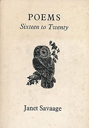 Poems Sixteen to Twenty Signed by Nancie Foster 1970: Savaage, Janet
