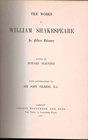 The Works of William Shakespeare. 15 Volume set. Routledge deluxe limited edition: Shakespeare,...