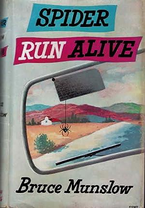 Spider Run Alive: Munslow, Bruce