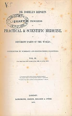 Dr. Dobell's Reports on the Progress of Practical & Scientific Medicine in Different Parts...
