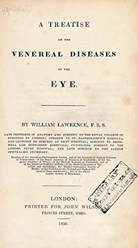 A Treatise on the Venereal Diseases of the Eye: Lawrence, William