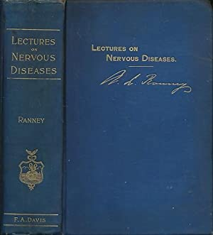 Lectures on Nervous Diseases from the Standpoint of Cerebral and Spinal Localization, and the Later...