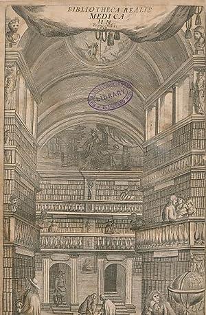Bibliotheca Realis Medica, Omnium Materiarum, Rerum, et Titulorum, in Universa Medica Occurrentium....