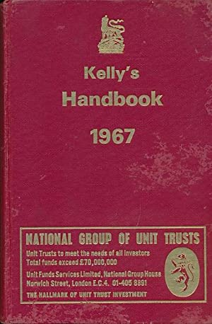 Kelly's Handbook to the Titled, Landed and Official Classes 1967: Kelly