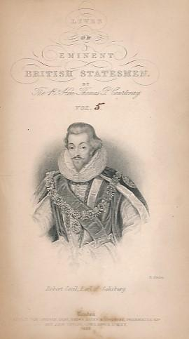 Robert Cecil and the Earl of Danby. Eminent British Statesmen, Volume V. The Cabinet Cyclopæ...