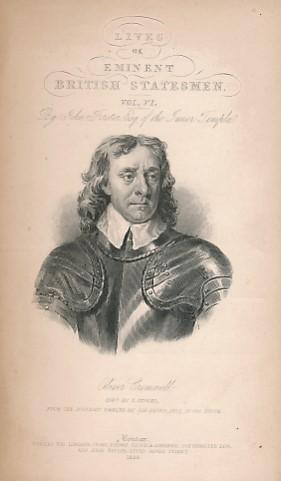 Oliver Cromwell. Eminent British Statesmen, Volume VI. The Cabinet Cyclopædia: Forster, John;...