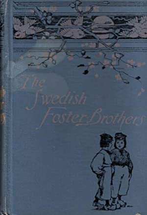 "The Swedish Foster-Brothers and ""Mammy"": Woods Baker, Mrs"