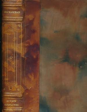 Oeuvres Completes de Beaumarchais Nouvelle Edition Augmentee de quatre pieces de theatre et de ...