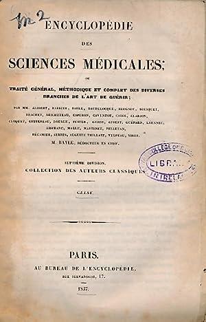 Encyclopédie des Sciences Médicales. Septième Division. Tome I. Celse: Traite ...