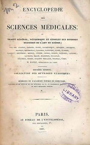 Encyclopédie des Sciences Médicales. Septième Division. Tome: Bayle, M [ed.]