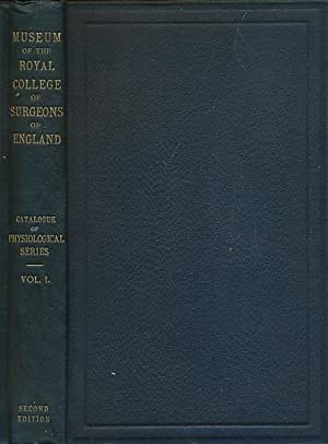 Descriptive and Illustrated Catalogue of the of the Physiological Series of Comparative Anatomy ...