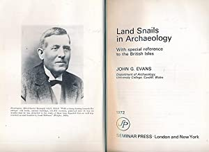 Land Snails in Archaeology, with Special Reference to the British Isles: Evans. J G