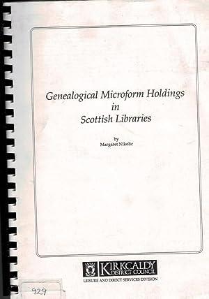 Genealogical Microform Holdings in Scottish Libraries: Nikolic, Margaret [compiler]