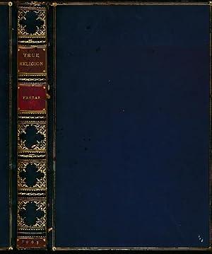 True Religion: Sermons: Farrar, Frederic W