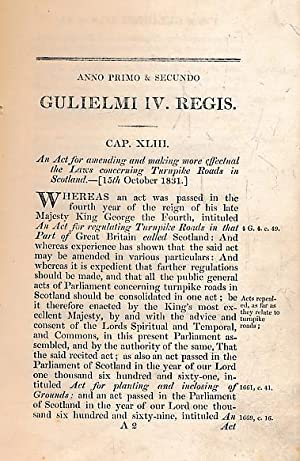 Act of Parliament [Concerning turnpike roads in Scotland.]: Gulielmi IV Regis
