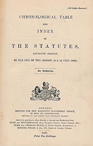 Chronological Table and Index of the Statutes to the End of the Session 52 & 53 Vict. [1889]: ...