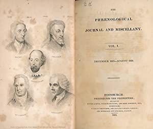 The Phrenological Journal and Miscellany. Vol. I. December 1823 - August 1824: Editor