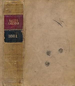 The [Irish] Racing Calendar for the Year 1881. Volume 92: Hunter, R J & L