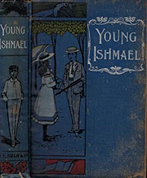 Young Ishmael: Bland, E A
