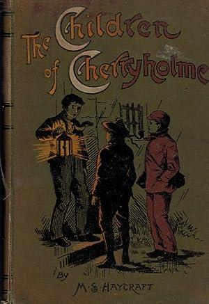 The Children of Cherryholme: Haycraft, Margaret S