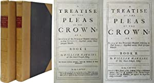 A Treatise of the Pleas of the Crown or a System of the Principal Matters Relating to that Subject,...
