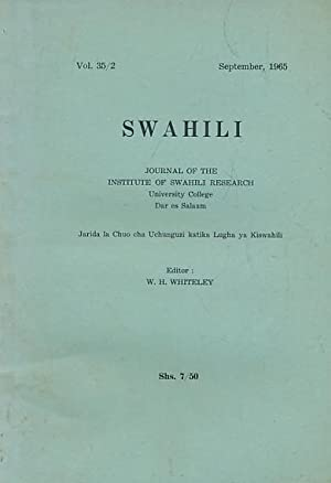Swahili. Journal of the Institute of Swahili Research University College Dar Es Salaam. September ...