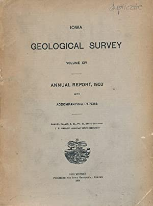 Iowa Geological Survey. Volume XIV. Annual Report: Calvin, Samuel [ed.]