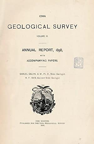 Iowa Geological Survey. Volume IX. Annual Report 1898: Geology of Carrol, Humboldt, Story, ...