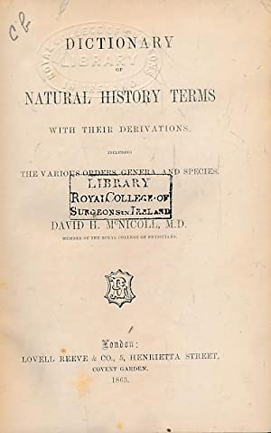 Dictionary of Natural History Terms with their Derivations: McNicholl, David H