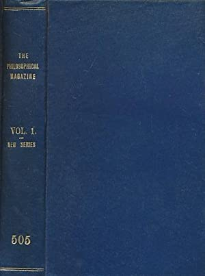 The Philosophical Magazine or Annals of Chemistry, Mathematics, Astronomy, Natural History, and ...