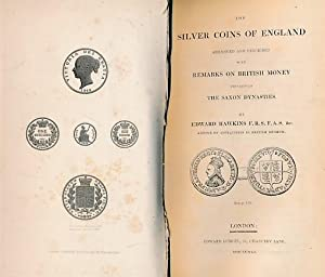 The Silver Coins of England Arranged and: Hawkins, Edward