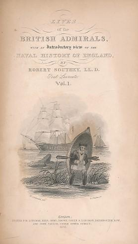 Naval History up to Henry IV. The Lives of British Admirals, volume I. The Cabinet Cyclopædia...